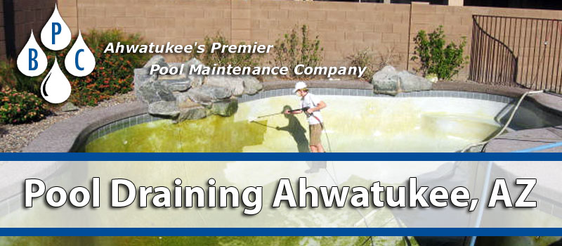 Pool Draining Ahwatukee AZ