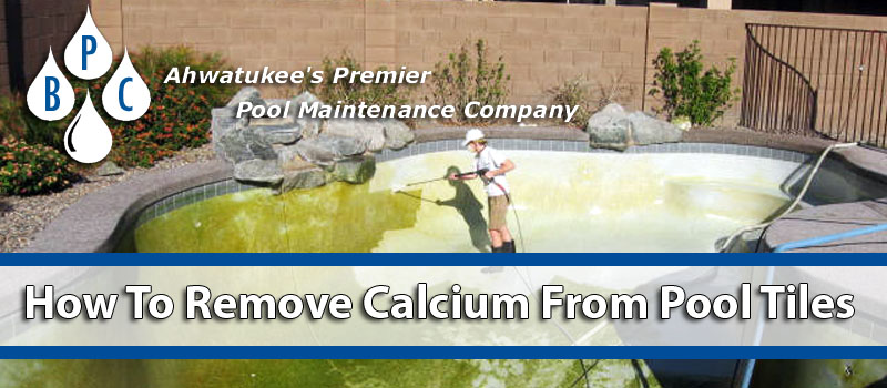 how to remove calcium deposits from pool tiles