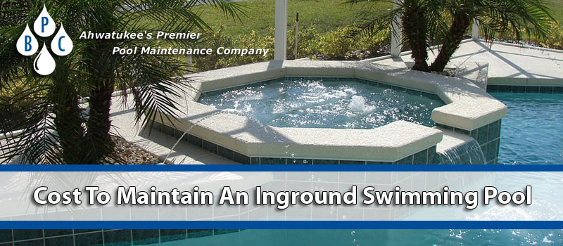 How Much Does It Cost To Maintain An Inground Pool - Brian\'s Pool Care